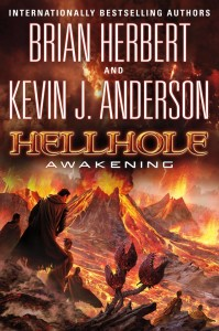 Hellhole: Awakening, by Brian Herbert and Kevin J. Anderson