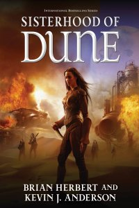 Sisterhood of Dune, by Brian Herbert and Kevin J. Anderson