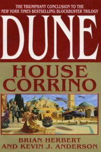 Dune: House Corrino, by Brian Herbert and Kevin J. Anderson