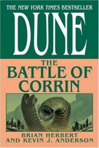 Dune: The Battle of Corrin, by Brian Herbert and Kevin J. Anderson