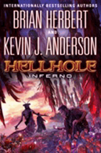 Hellhole Inferno, by Brian Herbert and Kevin J. Anderson