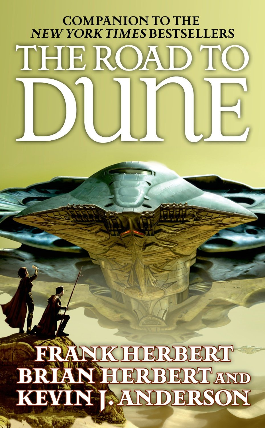 The Road to Dune, by Frank Herbert, Brian Herbert and Kevin J. Anderson