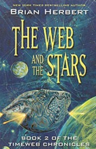 The Web and the Stars, by Brian Herbert